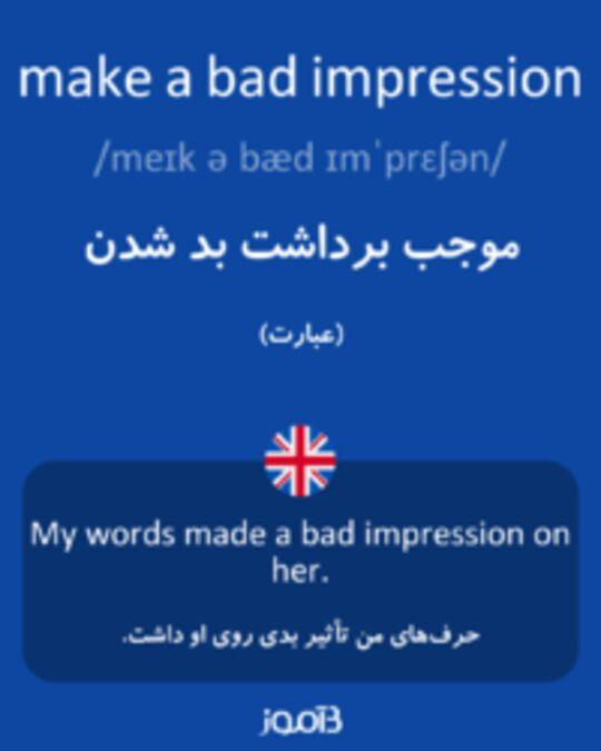 تصویر make a bad impression - دیکشنری انگلیسی بیاموز