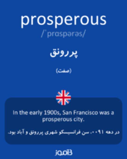 تصویر prosperous - دیکشنری انگلیسی بیاموز
