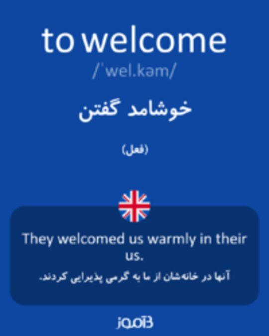 تصویر to welcome - دیکشنری انگلیسی بیاموز