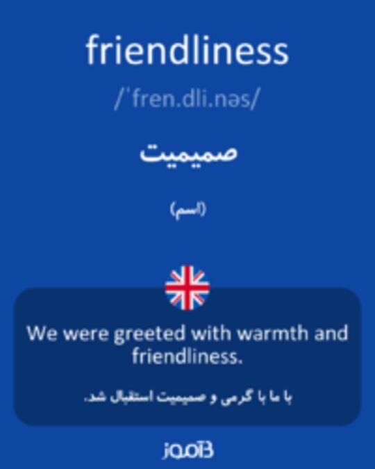 تصویر friendliness - دیکشنری انگلیسی بیاموز