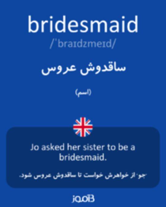 تصویر bridesmaid - دیکشنری انگلیسی بیاموز