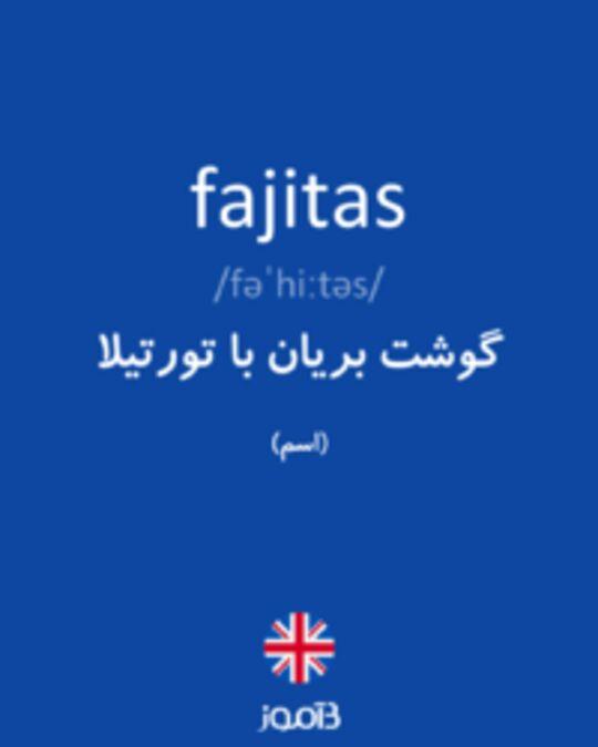 تصویر fajitas - دیکشنری انگلیسی بیاموز