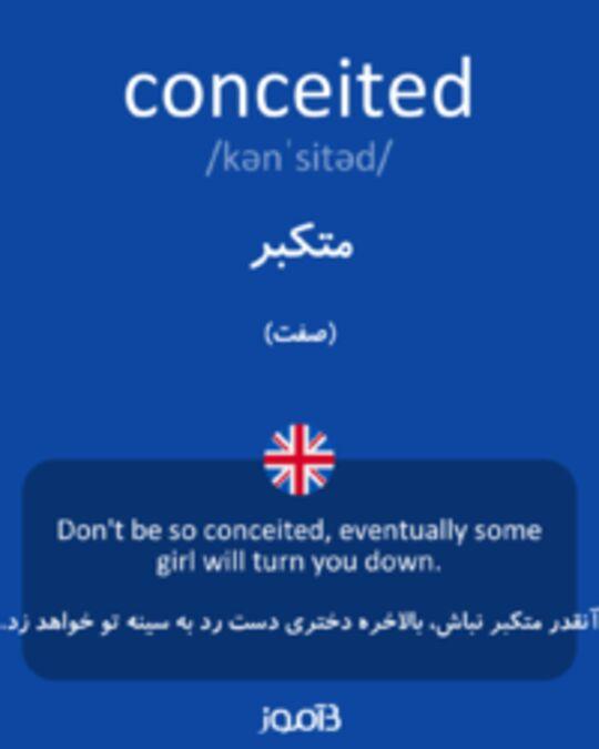 تصویر conceited - دیکشنری انگلیسی بیاموز