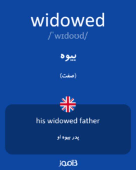 تصویر widowed - دیکشنری انگلیسی بیاموز
