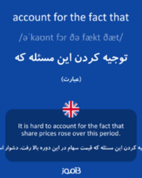 تصویر account for the fact that - دیکشنری انگلیسی بیاموز