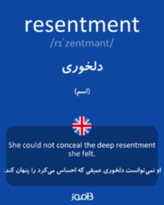 تصویر resentment - دیکشنری انگلیسی بیاموز
