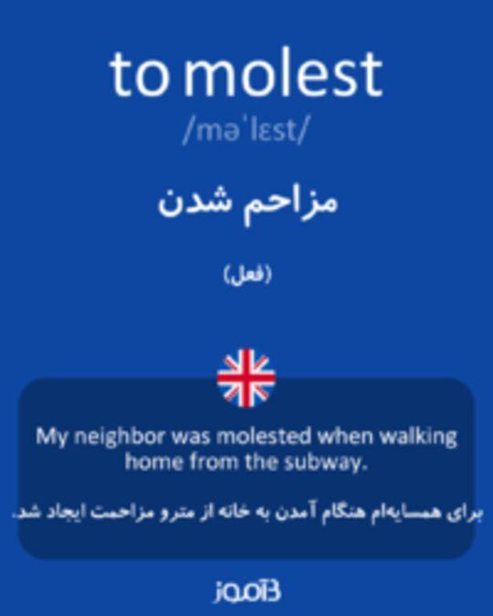تصویر to molest - دیکشنری انگلیسی بیاموز