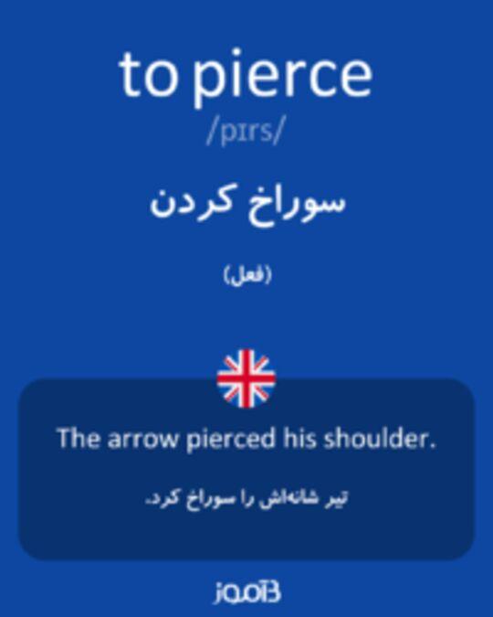 تصویر to pierce - دیکشنری انگلیسی بیاموز