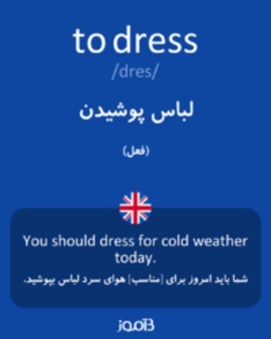 تصویر to dress - دیکشنری انگلیسی بیاموز