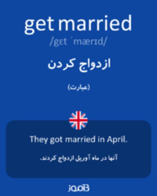 تصویر get married - دیکشنری انگلیسی بیاموز