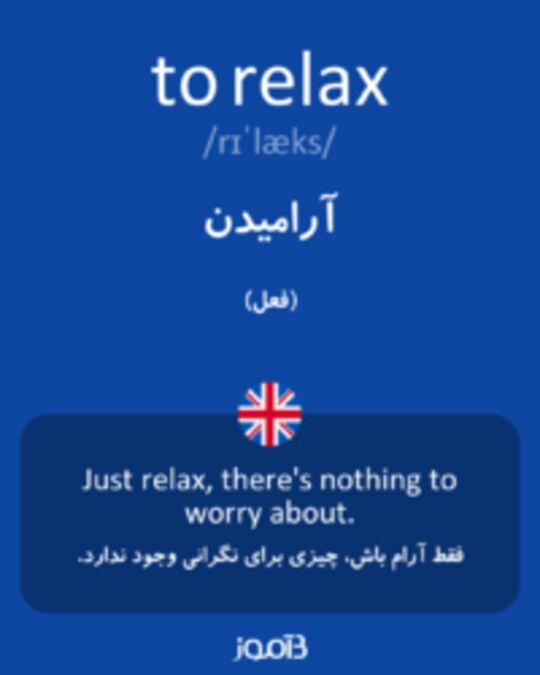 تصویر to relax - دیکشنری انگلیسی بیاموز