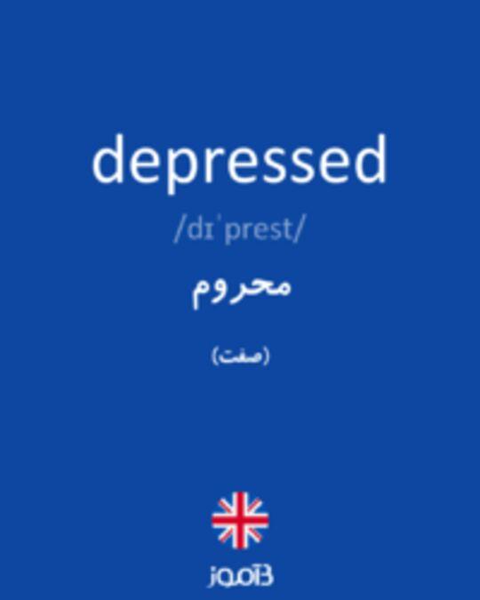 تصویر depressed - دیکشنری انگلیسی بیاموز