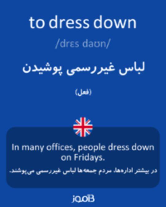 تصویر to dress down - دیکشنری انگلیسی بیاموز